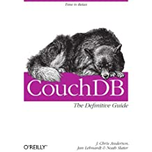 CouchDB: The Definitive Guide by J. Chris Anderson (2010-02-05)