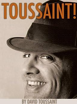 TOUSSAINT! by [Toussaint, David]