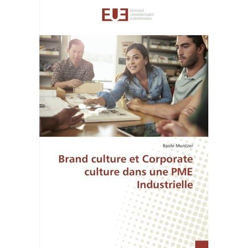 Brand culture et Corporate culture dans une PME Industrielle
