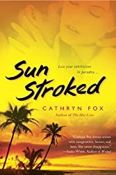 Sun Stroked by Cathryn Fox (2008-11-04)