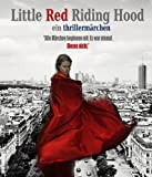 Little Red Riding Hood: Ein Thrillermärchen