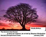 The Circle in the Forest: A story for children, as re-told by Stephen Windwalker (English Edition)
