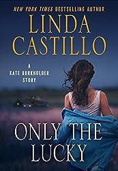 Only the Lucky: A Kate Burkholder Short Story