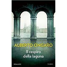 Il respiro della laguna (Italian Edition)