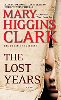 The Lost Years (English Edition) par [Clark, Mary Higgins]