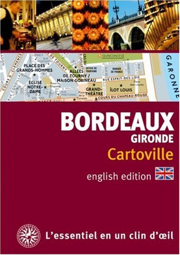 Bordeaux and the Gironde : Edition en langue anglaise