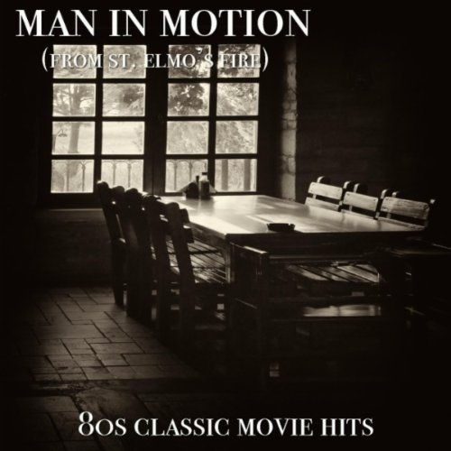 Man In Motion - from St. Elmo's Fire