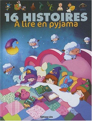 16 Histoires en Pyjama (périmé) par Collectif