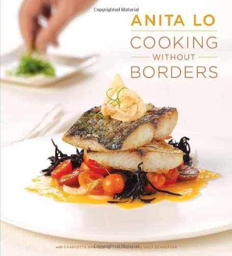 Cooking Without Borders by Anita Lo (2011-10-01)