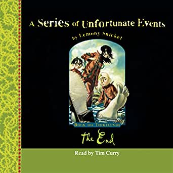 The End A Series Of Unfortunate Events Book 13 Audio Download
