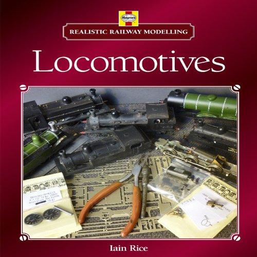 Realistic Railway Modelling: Steam Locomotives por Iain Rice