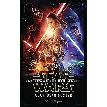 Star Wars™ - Das Erwachen der Macht: Der Roman zum Film (Filmbücher 8)
