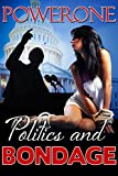 POLITICS AND BONDAGE (English Edition)