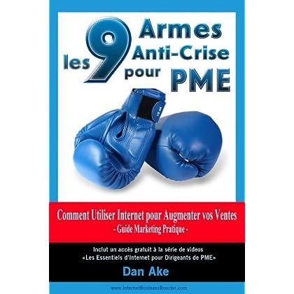 9 Armes Anti-Crise pour PME Comment Utiliser Internet pour Augmenter vos Ventes Guide Business Marketing Pratique