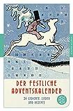 Der festliche Adventskalender: 24 Gedichte, Lieder und Rezepte (Fischer Klassik)