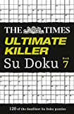 The Times Ultimate Killer Su Doku Book 7 (Times Mind Games)