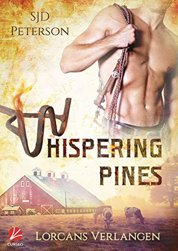Lorcans Verlangen (Whispering Pines Ranch 1)