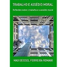 Trabalho E AssÉdio Moral (Portuguese Edition)