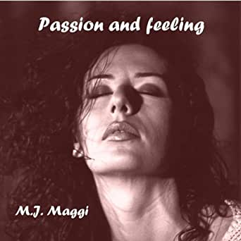 M.J. Maggi - Passion And Feeling
