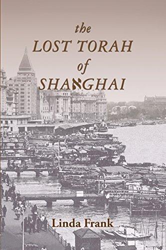 The Lost Torah of Shanghai by Linda Frank (2015-07-29)