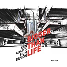 Bigger Than Life: Ken Adam's Film Design