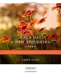 Each Day A New Beginning Journal: A Meditation Book and Journal for Daily Reflection (Hazelden Meditations)