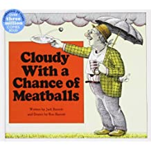 Cloudy With a Chance of Meatballs by Judi Barrett (2009-04-09)