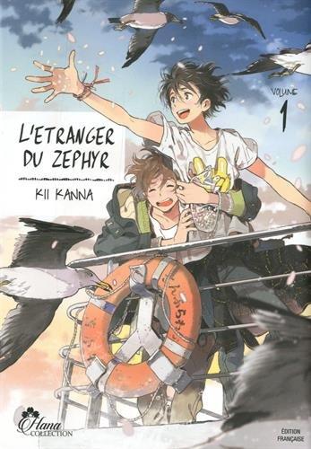 L'étranger du Zephyr - Tome 01 - Livre (Manga) - Yaoi - Hana Collection par Kii Kanna