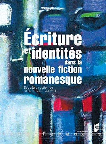 criture et identits dans la nouvelle fiction romanesque