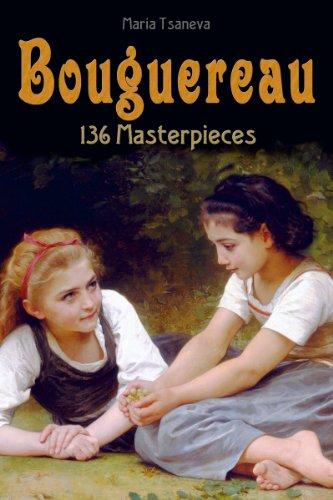 Bouguereau: 136 Masterpieces (Annotated Masterpieces Book 44) (English Edition) por Maria Tsaneva
