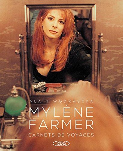 Mylne Farmer Carnets de voyages