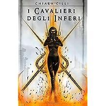 I Cavalieri Degli Inferi: Volume 5