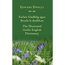 Dwelly's Gaelic-English Dictionary (English Edition)