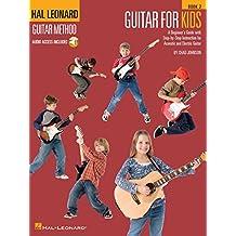 Guitar for Kids - Book 2: Hal Leonard Guitar Method