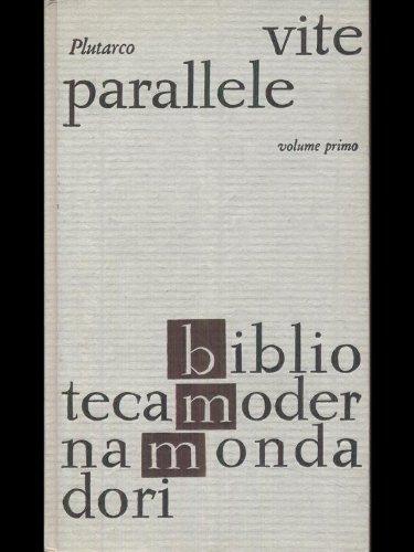 Vite parallele opera completa due volumi
