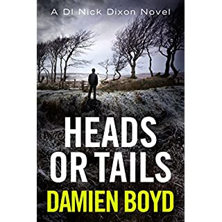 Heads or Tails (DI Nick Dixon Crime Book 7) (English Edition)