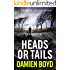 Heads or Tails (The DI Nick Dixon Crime Series Book 7)