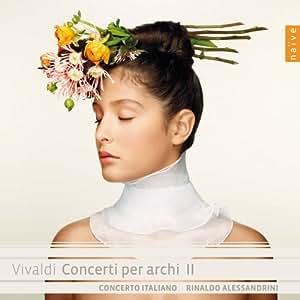 Vivaldi : Concerti per archi II