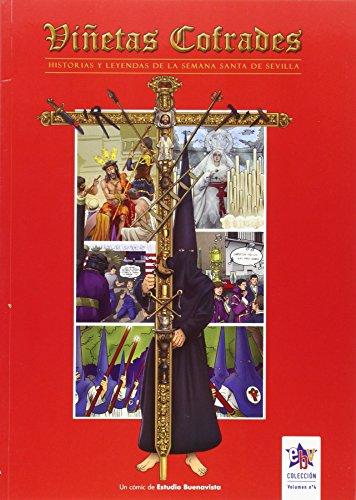 Viñetas cofrades 4 : historias y leyendas de la Semana Santa de Sevilla