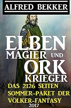 Elben-Magier und Ork-Krieger: Das 2126 Seiten Sommer-Paket der Völker-Fantasy 2017