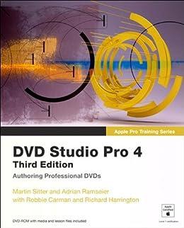 Apple Pro Training Series: DVD Studio Pro 4 by [Sitter, Martin, Ramseier, Adrian, Carman, Robbie]