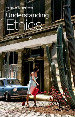 Understanding Ethics: An Introduction to Moral Theory