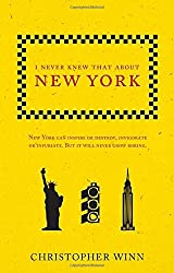 I Never Knew That About New York by Christopher Winn (2016-08-04)