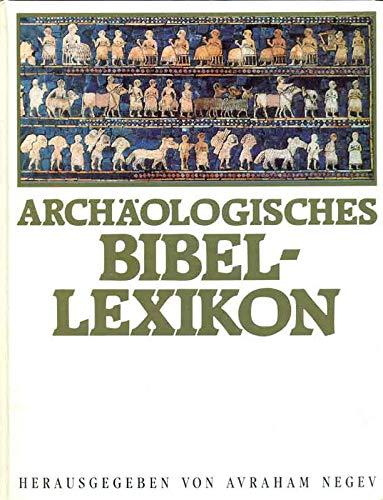 Archäologisches Bibel- Lexikon