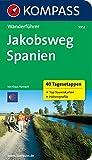 Jakobsweg Spanien: Wanderführer mit Tourenkarten und Höhenprofilen (KOMPASS-Wanderführer, Band 5912)
