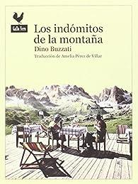 Los indómitos de las montañas par Dino Buzzati