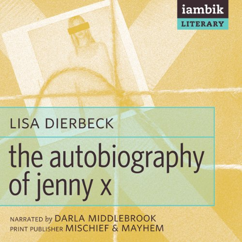 The Autobiography of Jenny X  Audiolibri