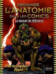 Dessiner l'anatomie dans les Comics : Le manuel de référence