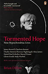 Tormented Hope: Nine Hypochondriac Lives