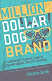 Million Dollar Dog Brand: An Entrepreneur